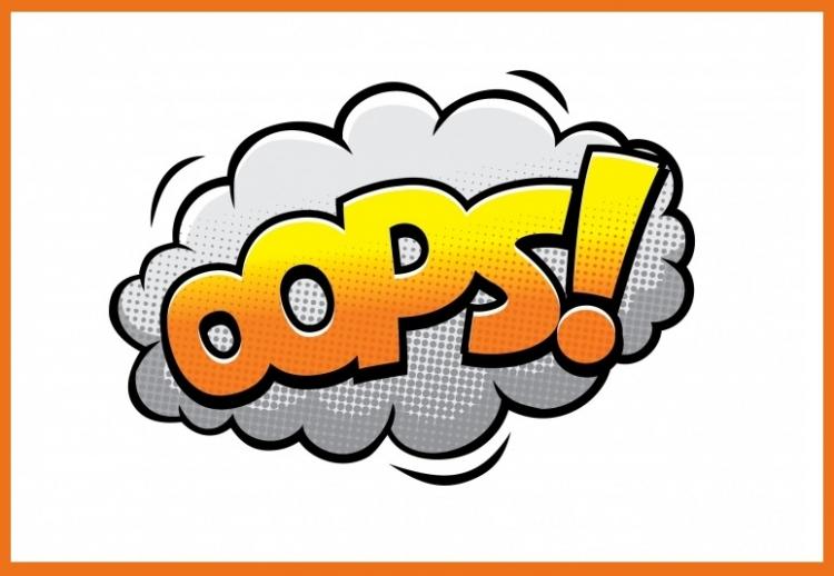 Tekstballonnetje met daarin 'OOPS!'